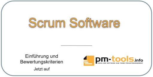 Scrum-Software und die notwendigen Bewertungskriterien